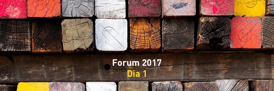 Forum 2017 – dia 1